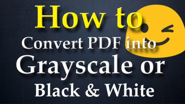 Convert PDF to Grayscale