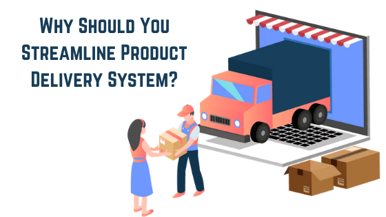 Product Delivery System