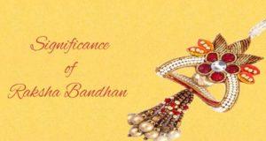 Significance of Raksha Bandhan