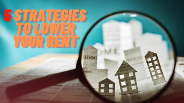5-strategies-to-lower-your-rent