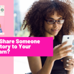 How to Share Someone Else's Story to Your Instagram