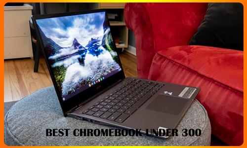 best-chromebook-under-300